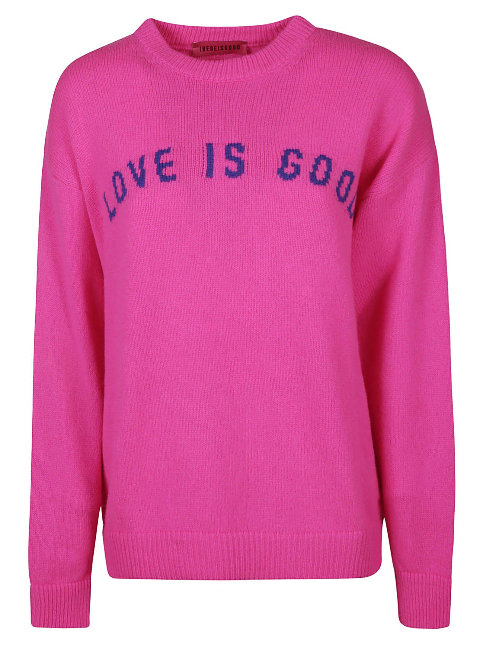 Love Is Good Sweater